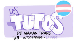 les-tutos-de-maman-trans-autodefense-cover